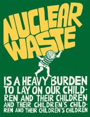 Nuclear waste is a heavy burden