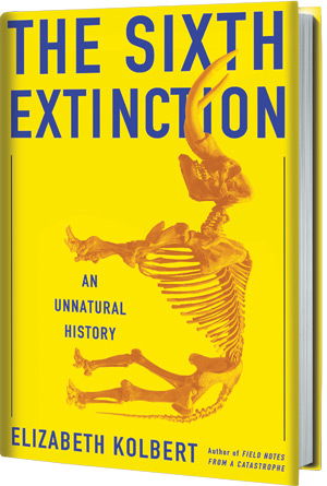 Elizabeth Kolbert - The sixth extinction